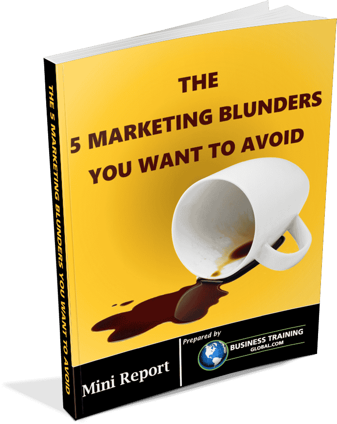 Photo of a Mini Report about the 5 marketing blunders you want to avoid