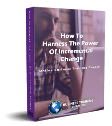 photo of courseware box-How to Harness the Power of Incremental Change Online Course from Business Training Global.com