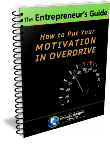 Photo of Guidebook- How to Put Your Motivation in Overdrive from Business Training Global.com