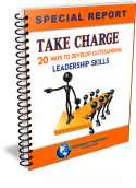 Photo of Special Report-Take-Charge-20-Ways to Develop Outstanding Leadership Skills