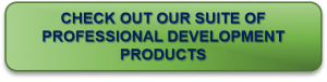 Photo of CTA button-Check out our suite of professional development products