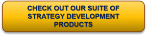 Photo of CTA button-Check out our suite of strategy development products